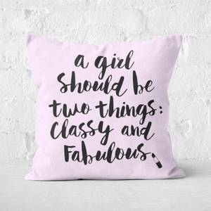 The Motivated Type A Girls Should Be Two Things... Square Cushion