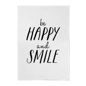 The Motivated Type Be Happy And Smile Cotton Tea Towel - White