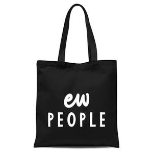 The Motivated Type Ew People Tote Bag - Black