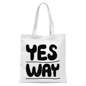 The Motivated Type Yes Way Tote Bag - White