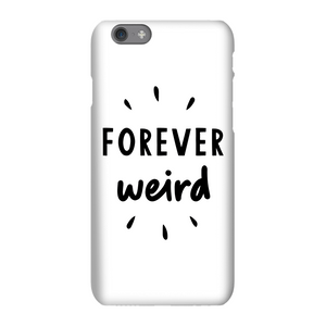 The Motivated Type Forever Weird Phone Case for iPhone and Android