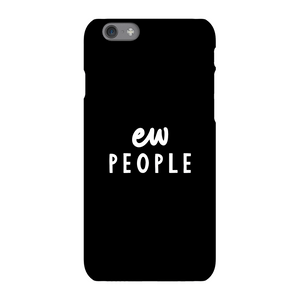 The Motivated Type Ew People Phone Case for iPhone and Android
