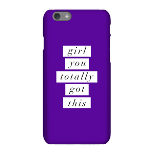 The Motivated Type Girl You Totally Got This Phone Case for iPhone and Android