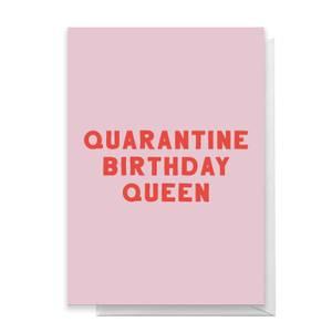 Quarantine Birthday Queen Greetings Card