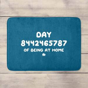 Day 8442465787 Of Quarantine Bath Mat