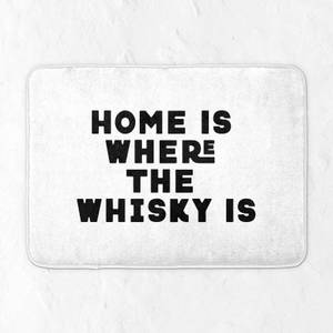 Home Is Where The Whisky Is Bath Mat