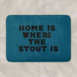 Home Is Where The Stout Is Bath Mat
