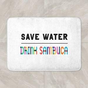 Save Water, Drink Sambuca Bath Mat