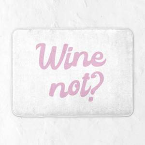 Wine Not? Bath Mat