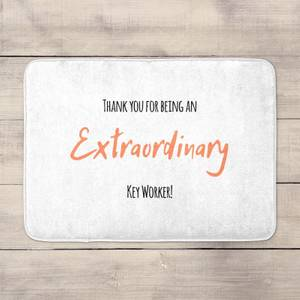 Thank You For Being An Extraordinary Key Worker! Bath Mat