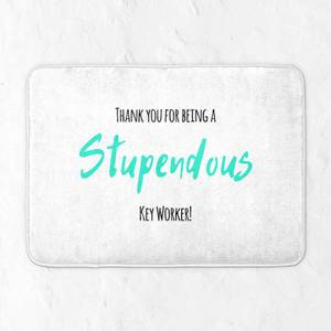 Thank You For Being A Stupendous Key Worker! Bath Mat