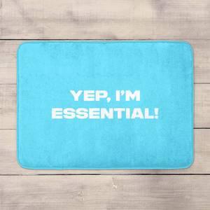 Yep, I'm Essential! Bath Mat