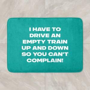 Driving Empty Trains Bath Mat