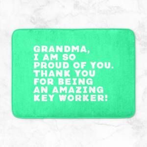 Grandma, I Am So Proud Of You. Bath Mat