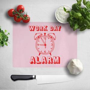 Work Day Alarm Chopping Board