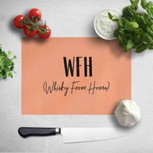 Whisky From Home Chopping Board