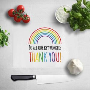 To All Our Key Workers Thank You! Chopping Board