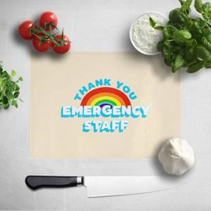 Thank You Emergency Staff Chopping Board