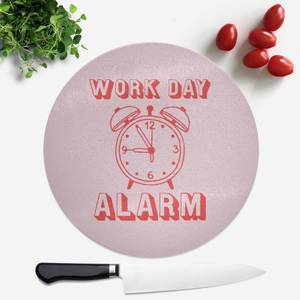 Work Day Alarm Round Chopping Board