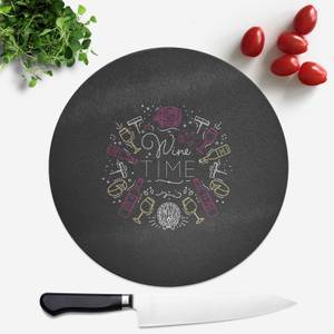 Wine Time Round Chopping Board