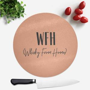 Whisky From Home Round Chopping Board