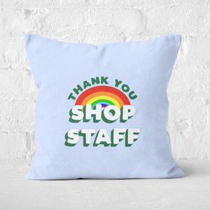 Thank You Shop Staff Square Cushion