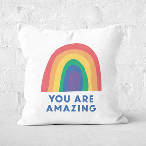 You Are Amazing Square Cushion