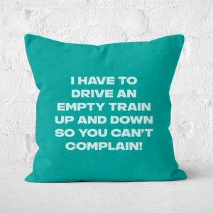 Driving Empty Trains Square Cushion