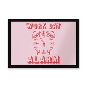 Work Day Alarm Entrance Mat