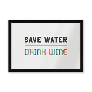 Save Water, Drink Wine Entrance Mat