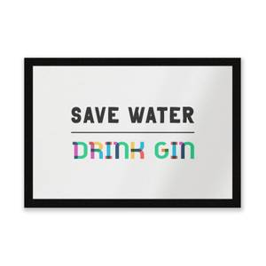 Save Water, Drink Gin Entrance Mat