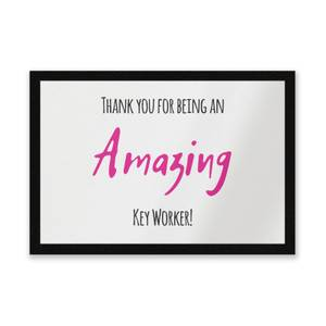 Thank You For Being An Amazing Key Worker! Entrance Mat