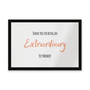 Thank You For Being An Extraordinary Key Worker! Entrance Mat