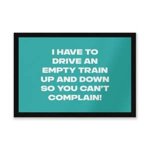 Driving Empty Trains Entrance Mat