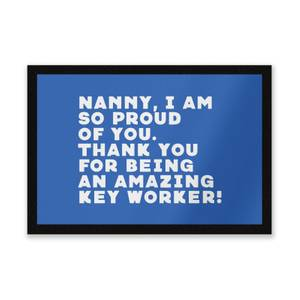 Nanny, I Am So Proud Of You. Entrance Mat