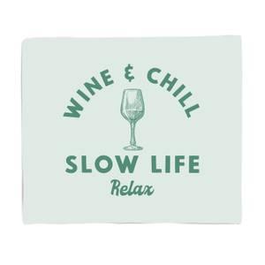 Wine And Chill Fleece Blanket