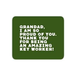 Grandad, I Am So Proud Of You. Mouse Mat