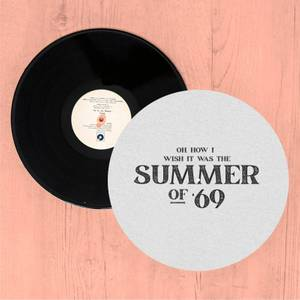 Oh, How I Wish It Was The Summer Of '69 Slip Mat