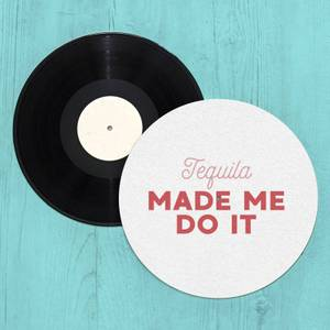 Tequila Made Me Do It Slip Mat