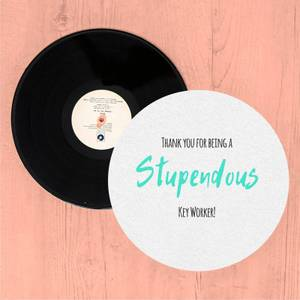 Thank You For Being A Stupendous Key Worker! Slip Mat
