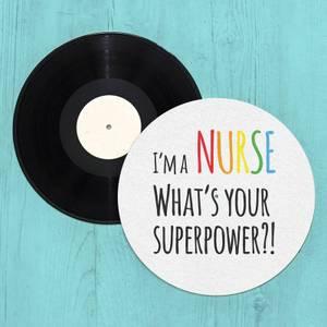 I'm A Nurse What's Your Super Power Slip Mat