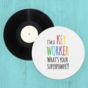 I'm A Key Worker What's Your Super Power Slip Mat