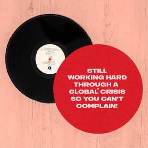 Still Working Hard Through A Global Crisis Slip Mat