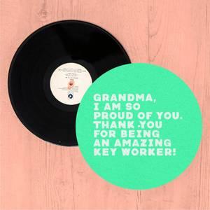 Grandma, I Am So Proud Of You. Slip Mat