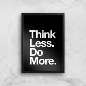 The Motivated Type Think Less Do More Giclee Art Print
