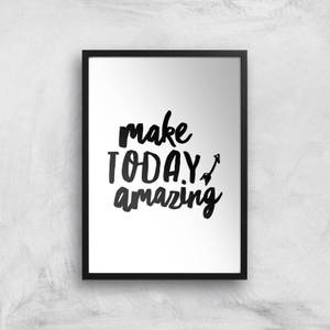 The Motivated Type Make Today Amazing Handwritten Giclee Art Print