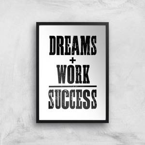The Motivated Type Dreams And Work Equal Success Giclee Art Print