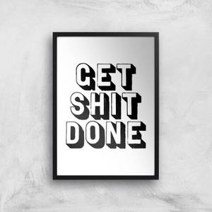 The Motivated Type Get Shit Done 3D Giclee Art Print