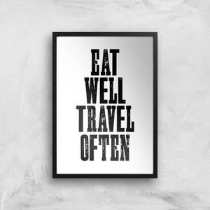 The Motivated Type Eat Well Travel Often Giclee Art Print