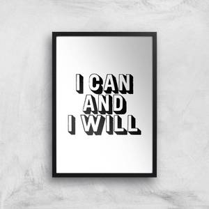 The Motivated Type I Can And I Will 3D Giclee Art Print